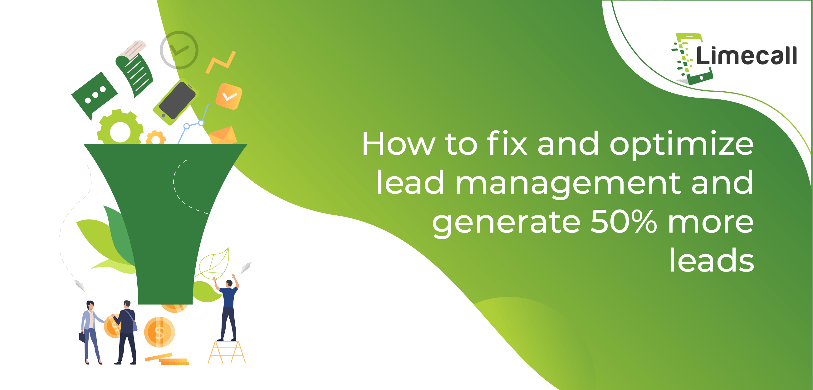 How to fix and Optimize lead management and generate 50% more leads