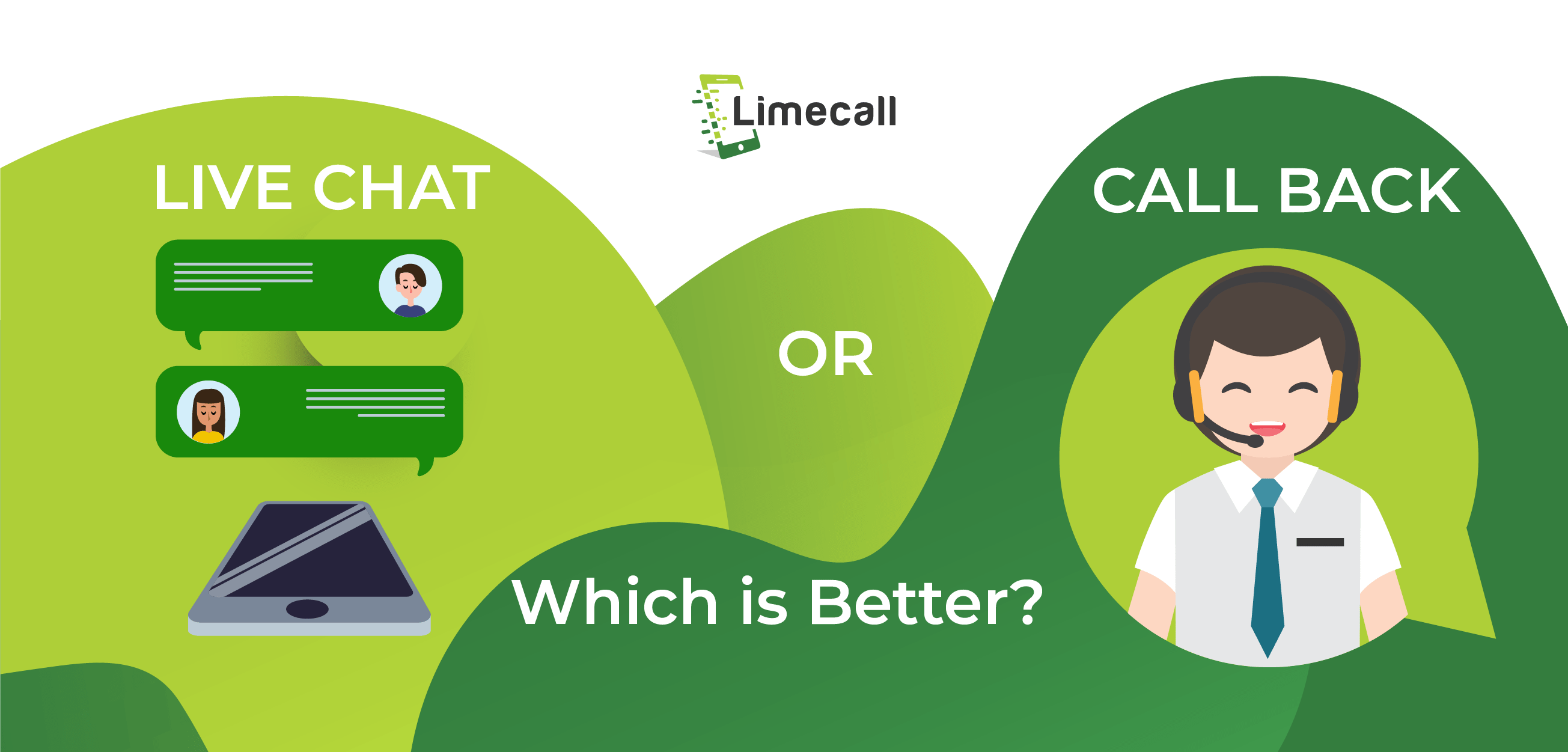 Live Chat or Call Back which is better