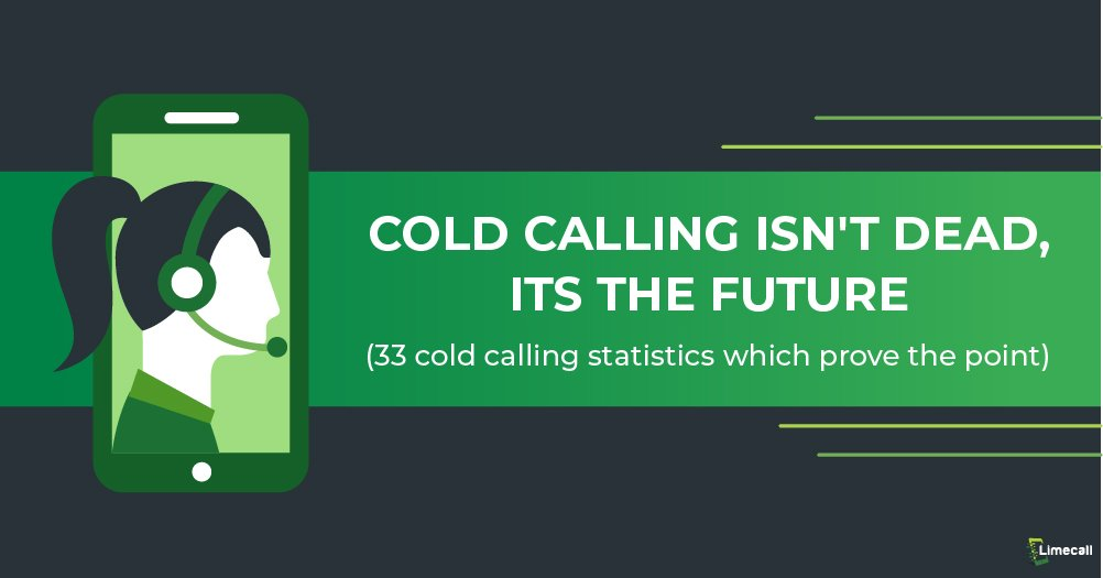 Cold Calling is not Dead its the Future
