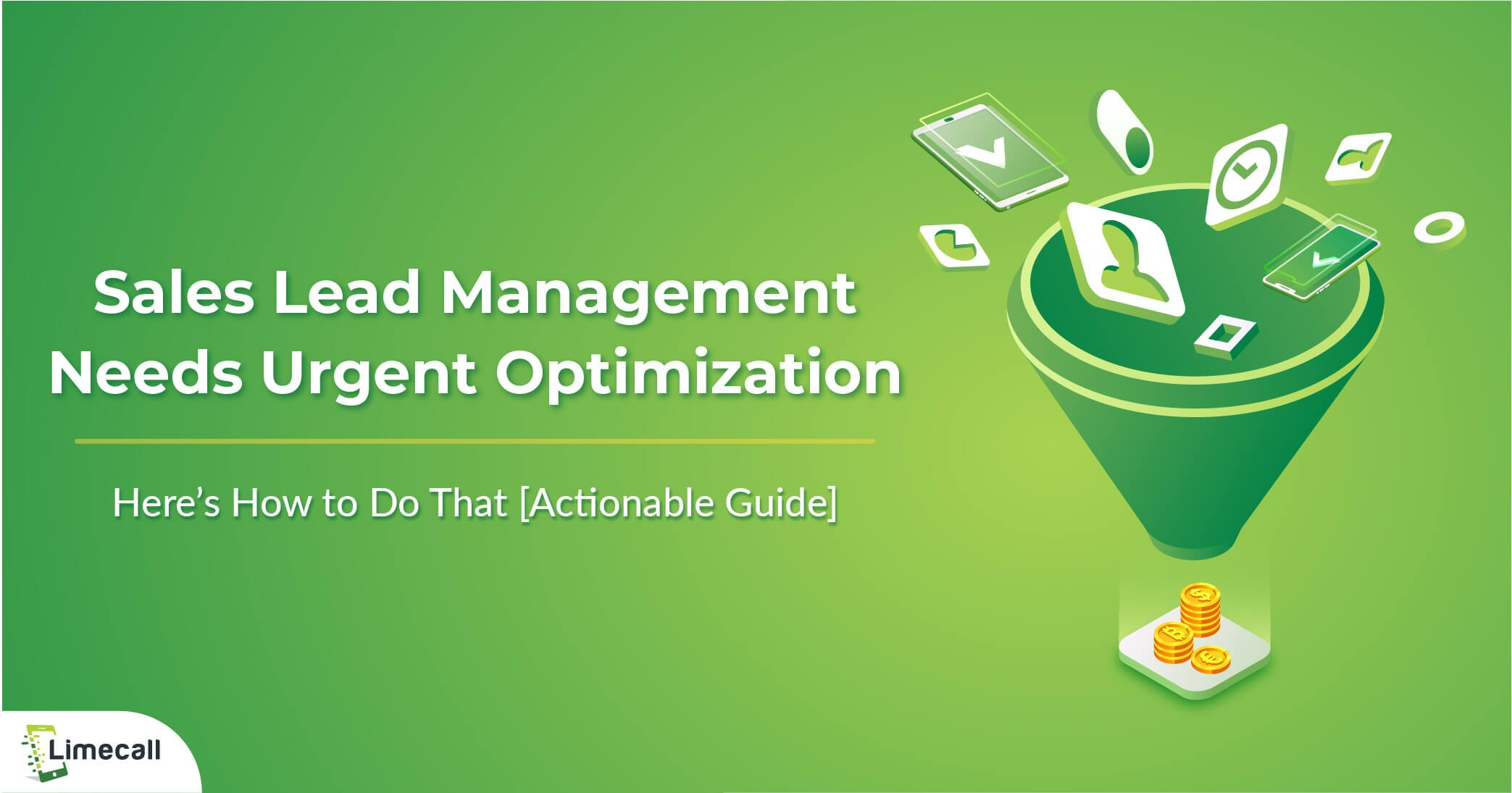 Sales Lead Management Needs Urgent Optimization