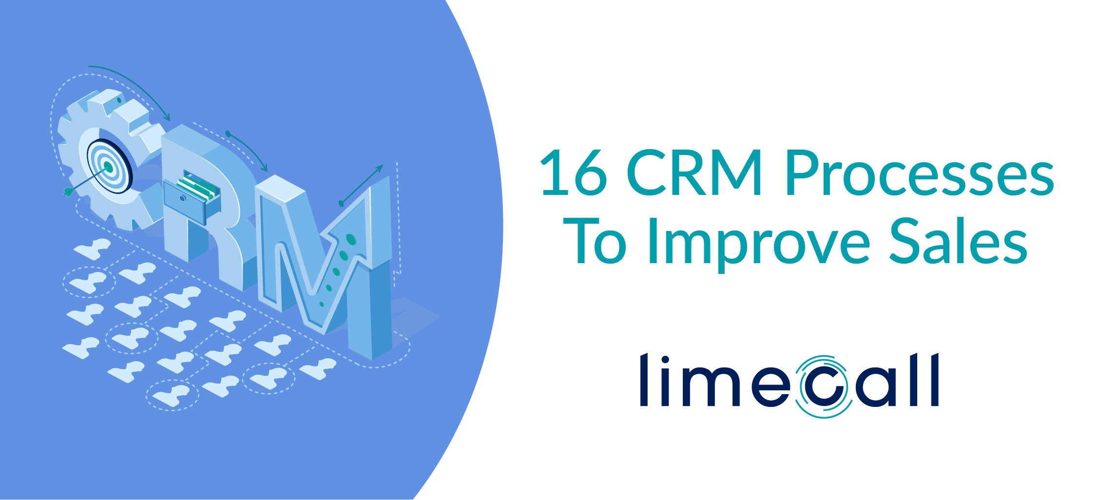 CRM Processes To Improve Sales