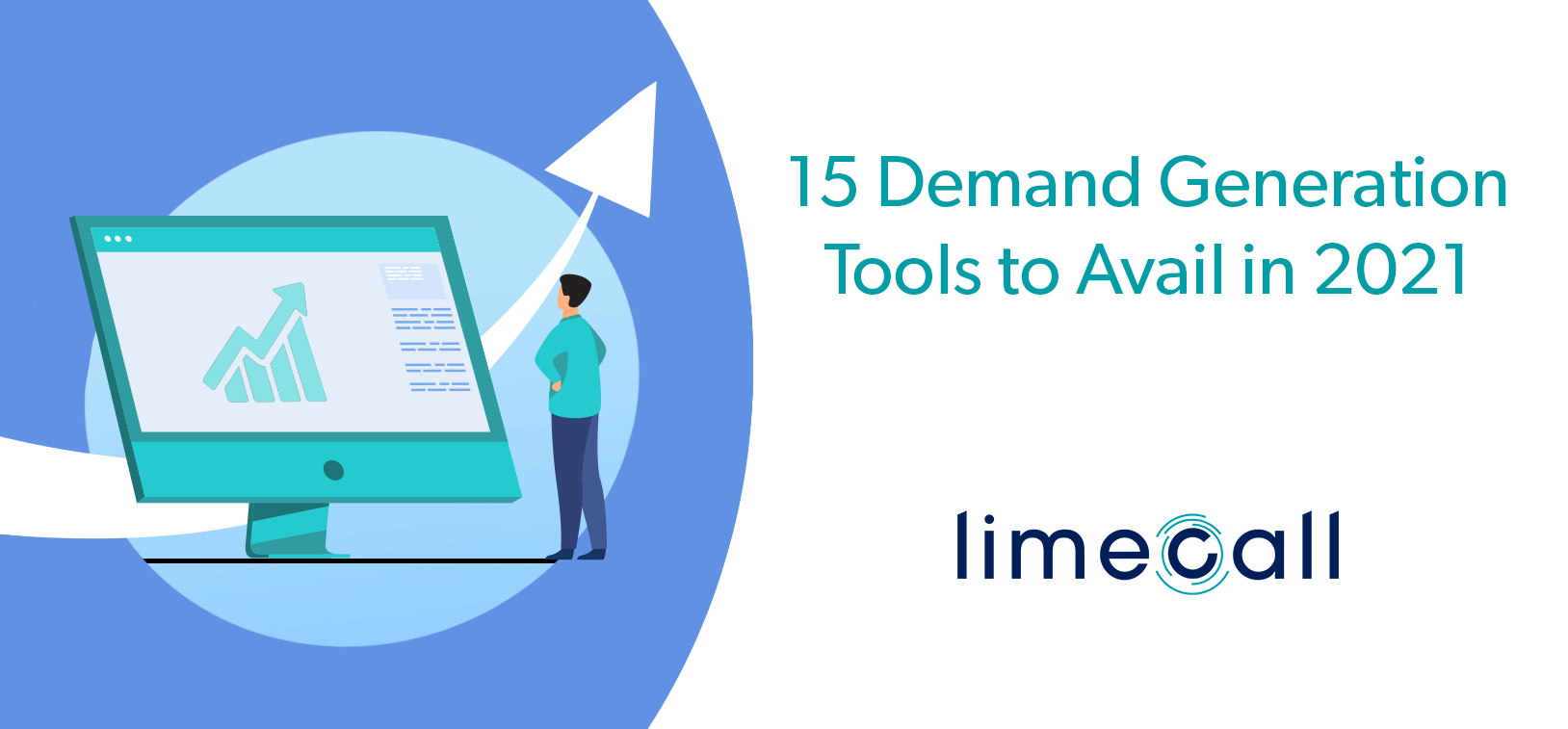 15 Demand Generation Tools to Avail in 2021